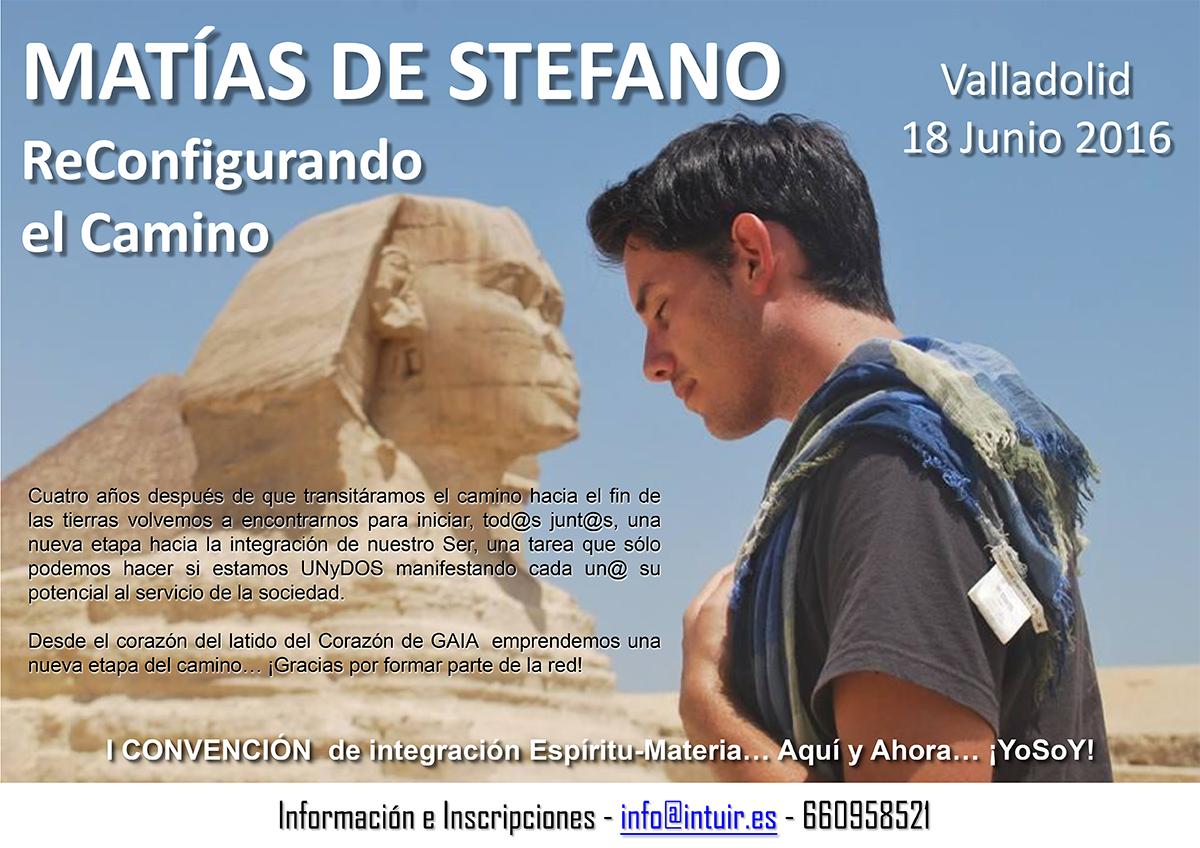 Matías de Stefano en la I Convención de integración Espíritu-Materia, Junio 2016 - Valladolid (España)... ReConfigurando el Camino